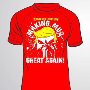 """MAKING MUD GREAT AGAIN"" PUNISHER TRUMP RED T-SHIRT!!! (Made in the USA)"
