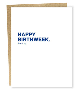 Happy Birthweek Greeting Card