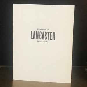 Someone in Lancaster Misses You Greeting Card