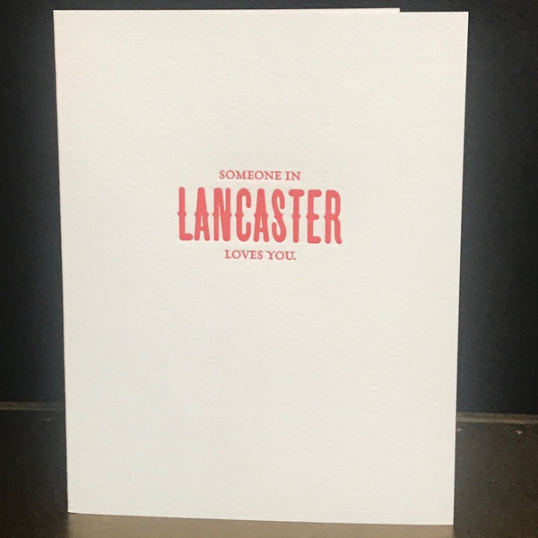 Someone in Lancaster Loves You Greeting Card