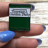 Throwing a Garden Party | Enamel Pin