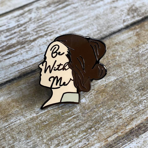 Be With Me | Enamel Pin