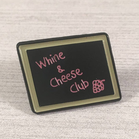 Whine and Cheese Club | Enamel Pin