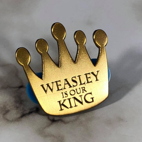 Weasley is Our King | Enamel Pin