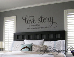 Every Love Story Is Beautiful Vinyl Wall Decal Art