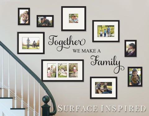 Wall Decal Quote Together We Make a Family Vinyl Picture Frame Wall Decal Decor Removable Wall Decal