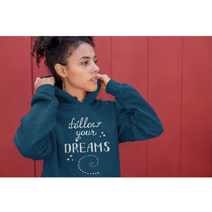 Follow Your Dreams Women Hoodie - Noeboutiques
