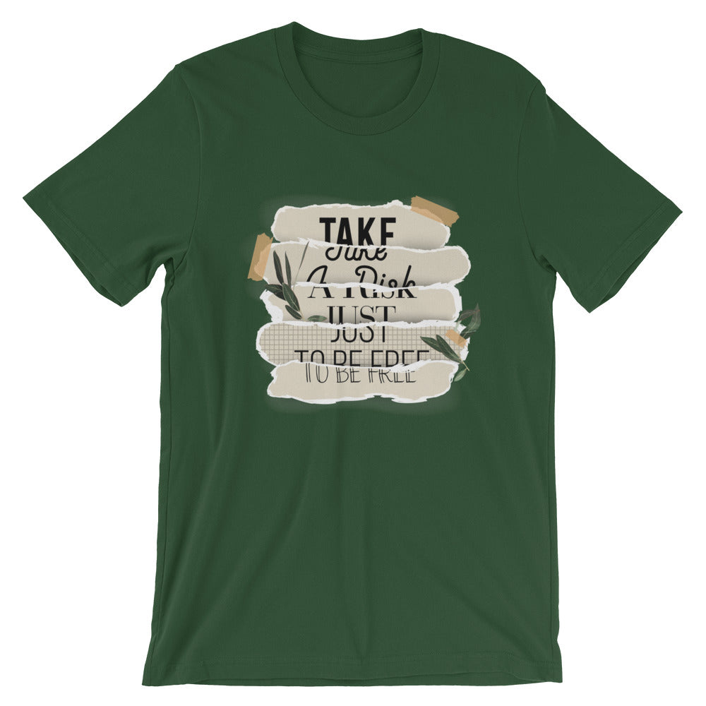 Take A Risk Just To Be Free Short-Sleeve T-Shirt - Noeboutiques