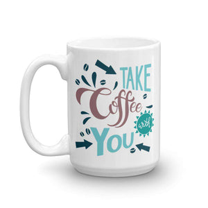 Take Coffee With You! Mug - Noeboutiques