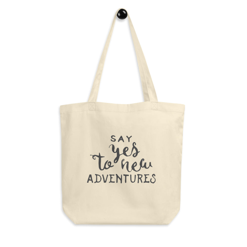 Say Yes To New Adventures Eco Tote Bag - Noeboutiques