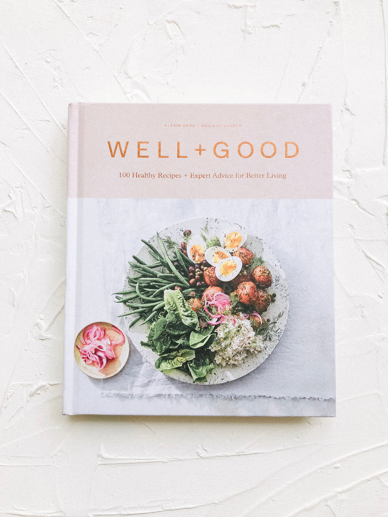 Well and Good Cookbook