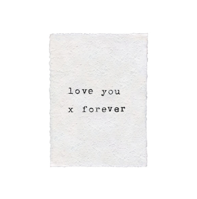 Love You x Forever Print