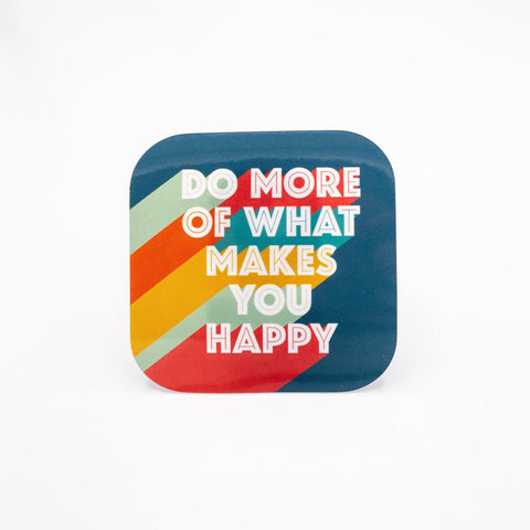 What Makes You Happy Vinyl Sticker