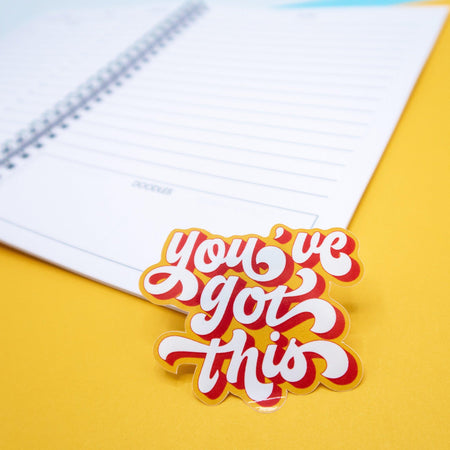 You've Got This Vinyl Sticker