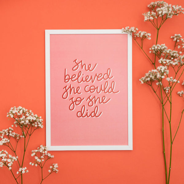 'She Believed' A4 Print Art Print, Stationery- Soul & Fire
