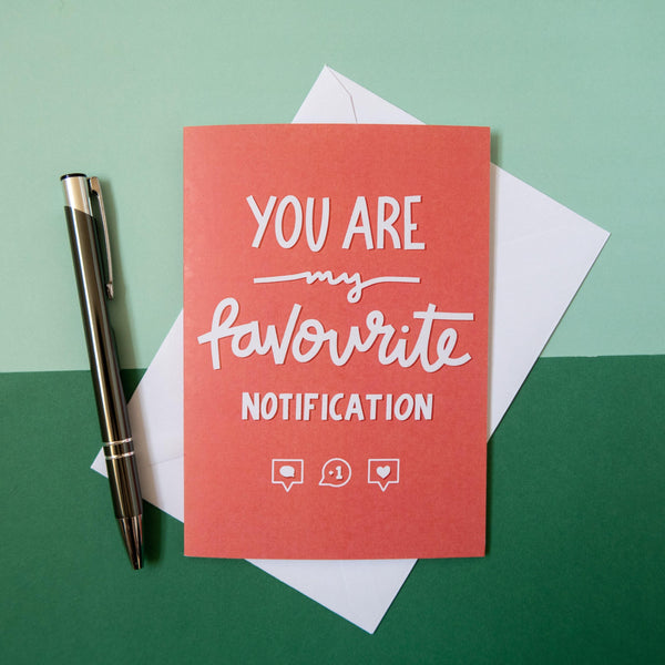 'Favourite Notification' Greeting Card Art Print, Stationery- Soul & Fire