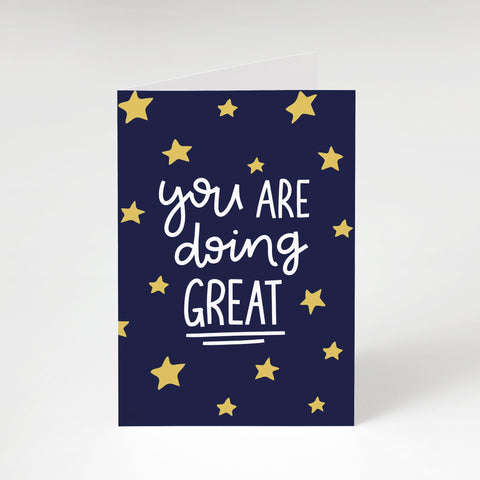 'Doing Great' Greeting Card