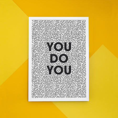 'You Do You' A4 Print Art Print, Stationery- Soul & Fire