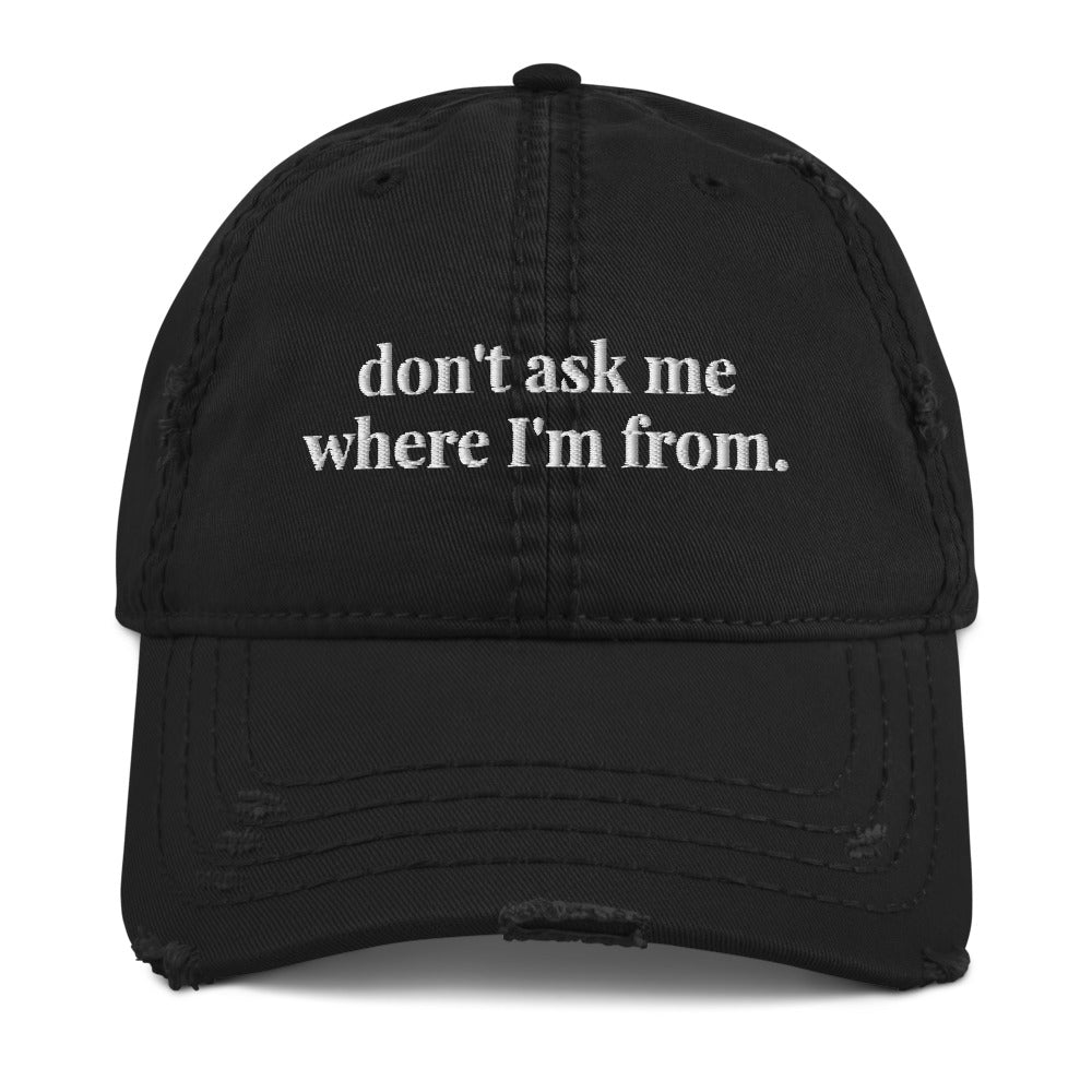 Just Don't Ask Me Hat - The Tempest Shop