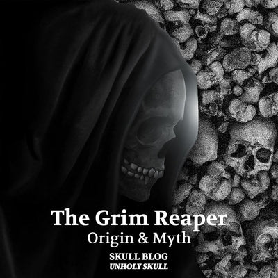 The Grim Reaper : Origin and Myth