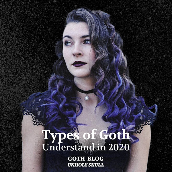 What are all types of Goths?