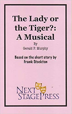 The Lady or the Tiger?: A Musical - Digital Version