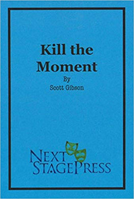 Kill the Moment - Digital Version