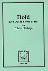HOLD and Other Short Plays