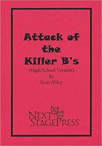 Attack of the Killer B's (High School Version)