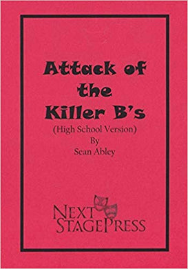 Attack of the Killer B's (High School Version) Digital Version