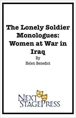The Lonely Soldier Monologues: Women at War in Iraq - Digital Version