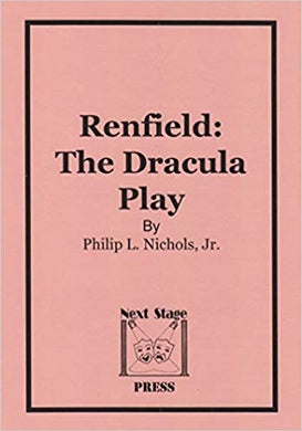 Renfield: The Dracula Play