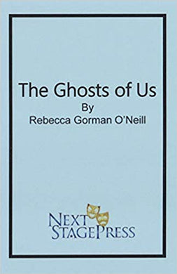 Ghosts of Us, The