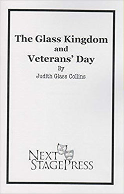 The Glass Kingdom and Veteran's Day - Digital Version
