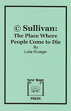 (c) Sullivan: The Place Where People Come to Die