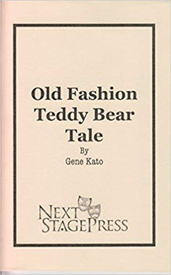 Old Fashion Teddy Bear Tale