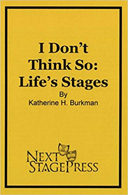 I Don't Think So...Life's Stages - Digital Version