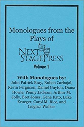 Monologues from the Plays of Next Stage Press - Digital Copy