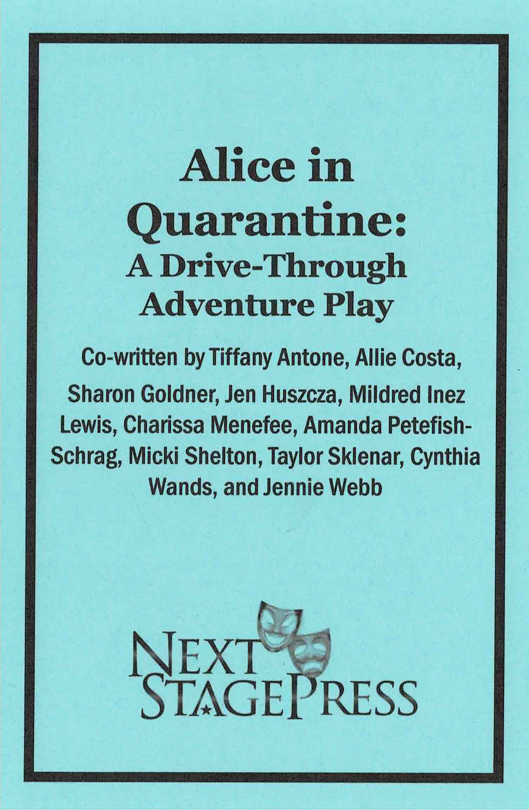 Alice in Quarantine: A Drive-Through Adventure Play