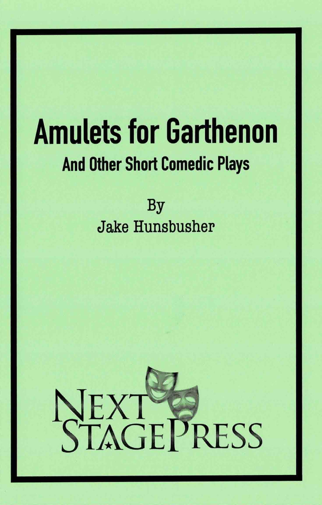 Amulets for Garthenon and Other Short Comedic Plays  - Digital Version