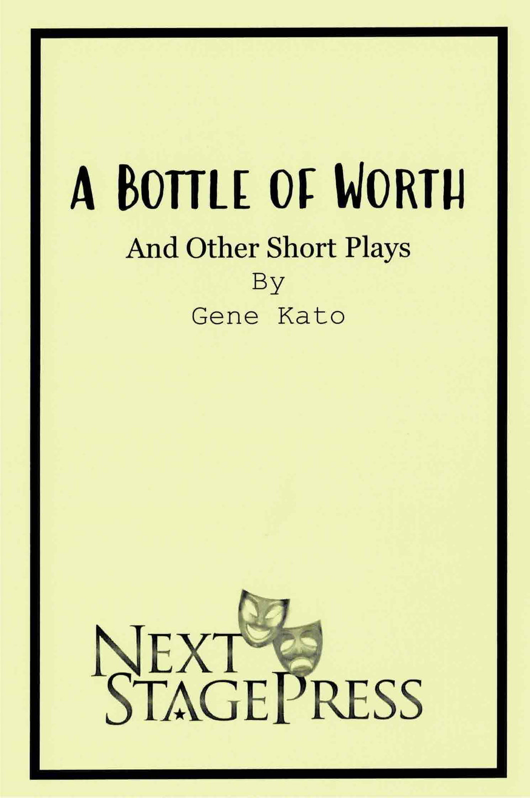 A Bottle of Worth and Other Short Plays