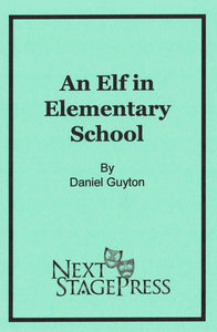 An Elf in Elementary School - Digital Version