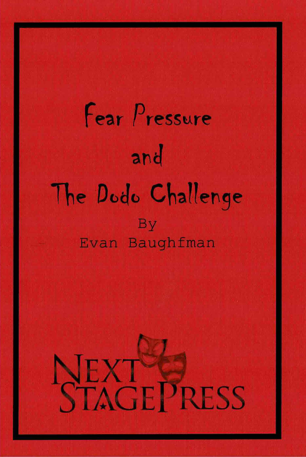 Fear Pressure and The Dodo Challenge