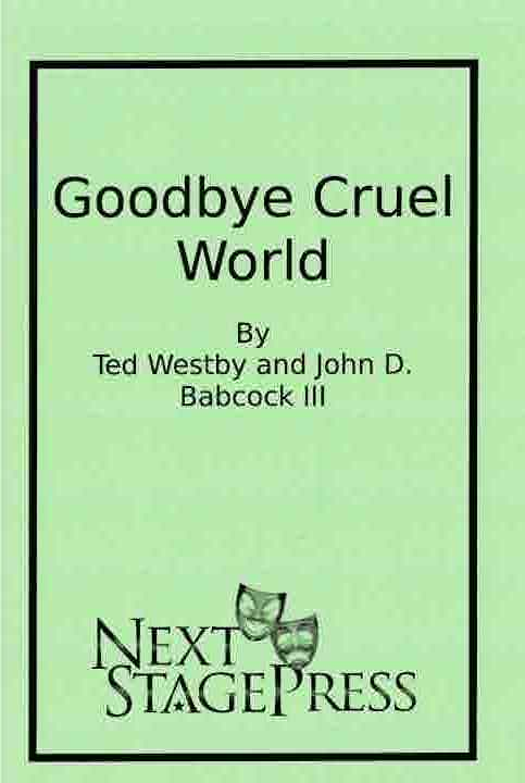 Goodbye Cruel World (Available Dec 1)