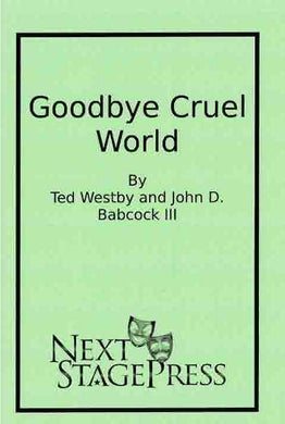 Goodbye Cruel World - Digital Version