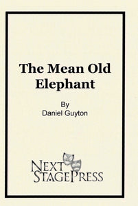 The Mean Old Elephant