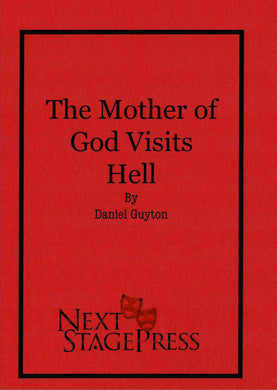 The Mother of God Visits Hell