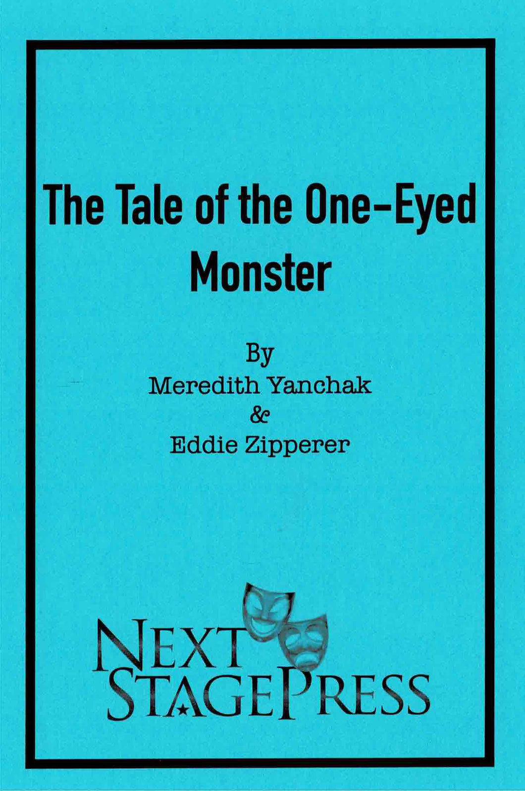 The Tale of the One-Eyed Monster