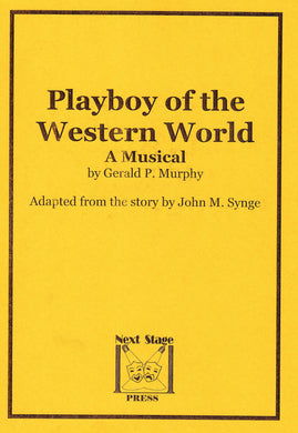 Playboy of the Western World - The Musical - Digital Download