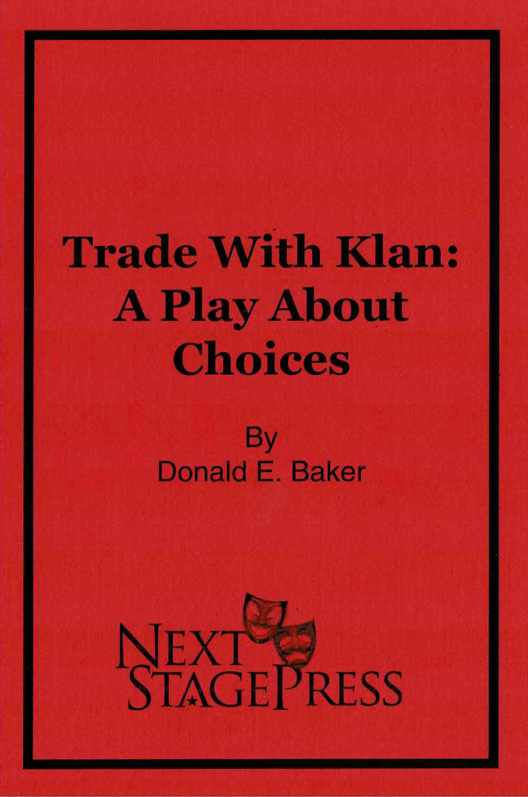 Trade With Klan: A Play About Choices - Digital Version